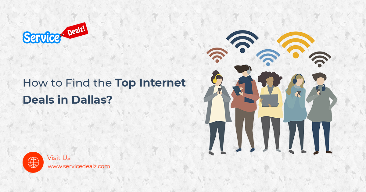 How to Find the Top Internet Deals in Dallas? | Internet ...