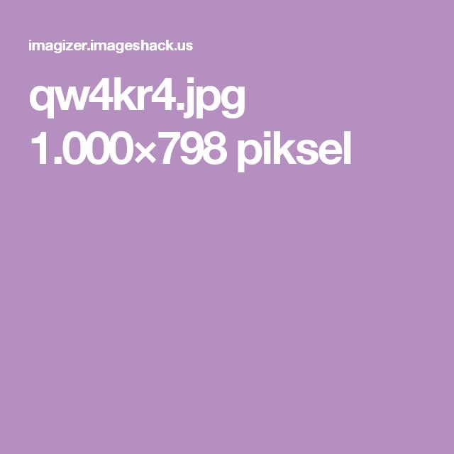 qw4kr4.jpg 1.000×798 piksel