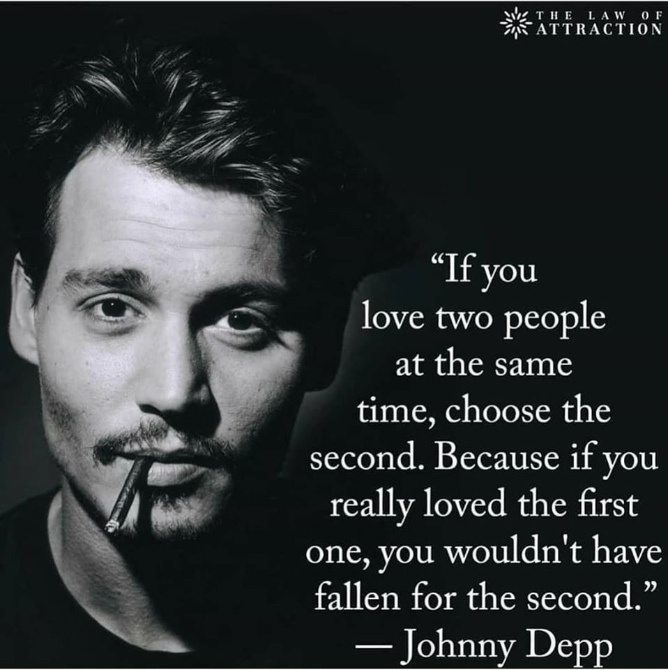 Wake Up World in 6  Loving two people, Johnny depp quotes
