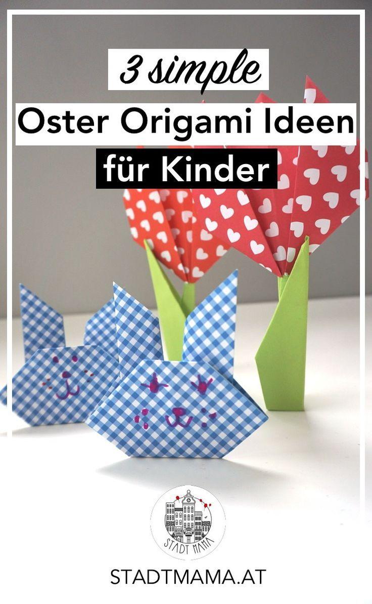 3 simple origami ideen f r kinder familienblog diy ostern und osterdeko. Black Bedroom Furniture Sets. Home Design Ideas