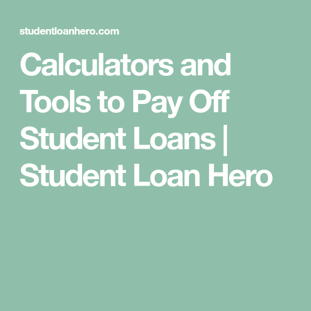 student loan hero is your destination for managing eliminating student loans personal debt find everything from loan calculators to repayment options