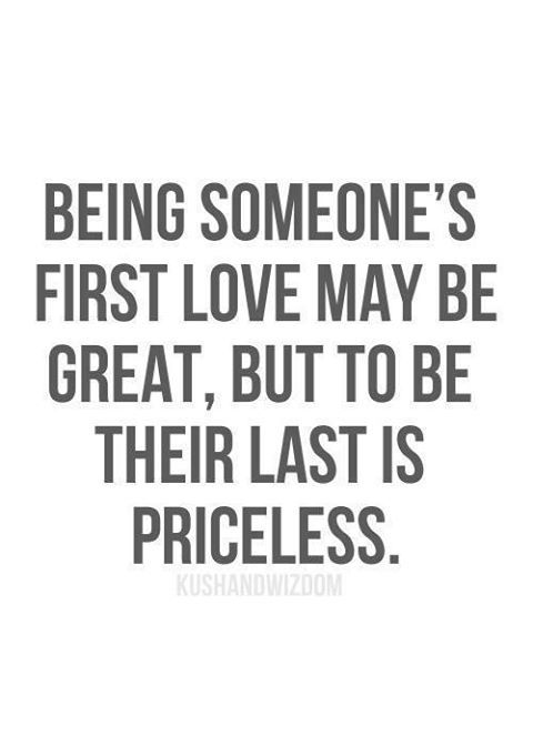 Beautiful Quote About First And Last Love Say What You Feel Love