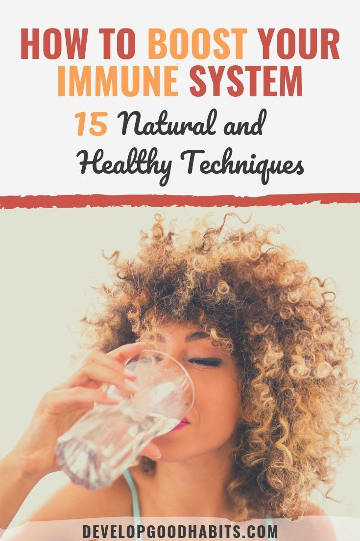 How to Boost Your Immune System — 15 Natural and Healthy Techniques Boost your immune system with these 15 healthy techniques. | healthy lifestyle | healthy living