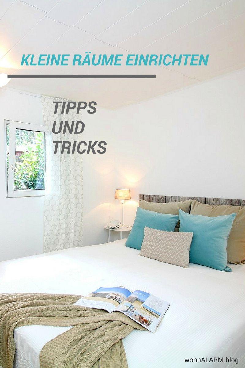 10 Clevere Tipps Zum Einrichten Von Kleinen Räumen. Wir Zeigen Dir, Wie Du  Aus