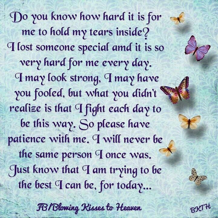 I have Lost Someone Special to Me, | I miss my mom ...