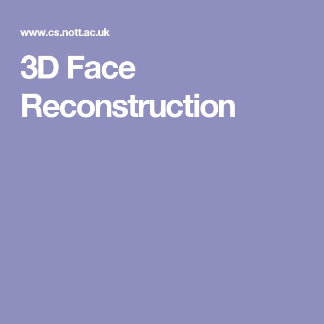 3D Face Reconstruction