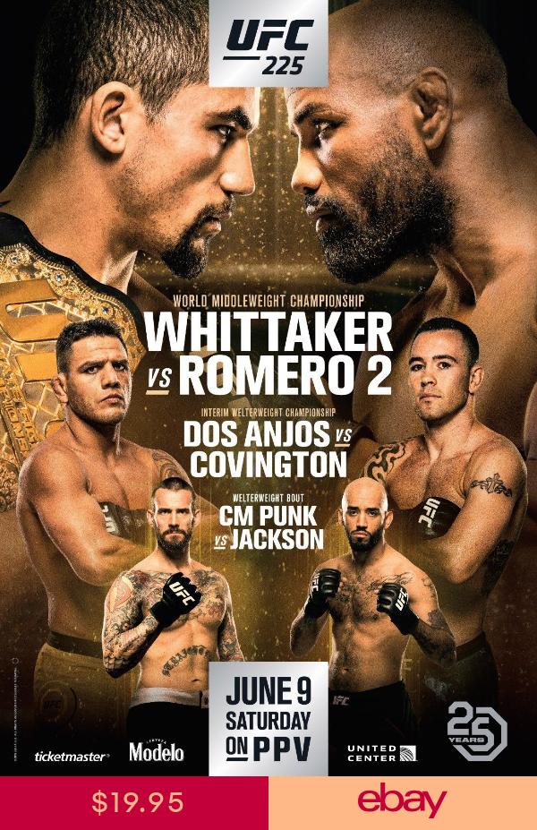 Ufc 225 Fight Poster 24x36 Cm Punk Vs Jackson Whittaker Vs Romero 2 Ufc Ufc Poster Cm Punk