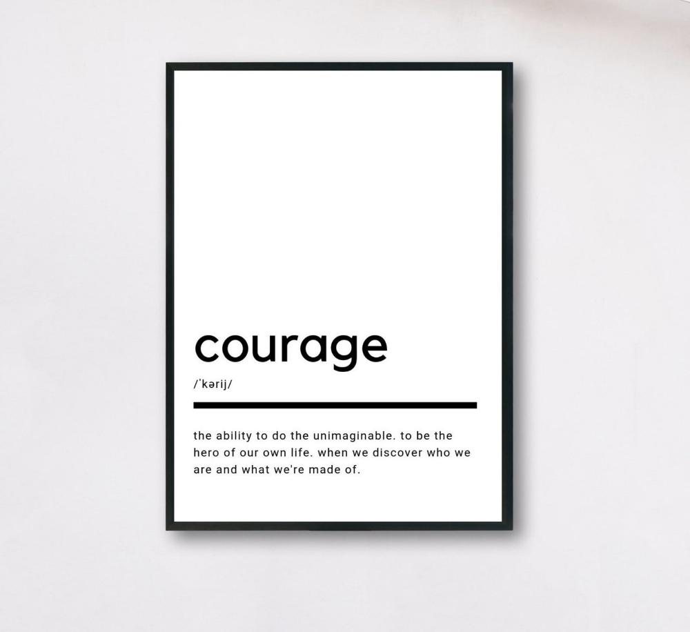Définition du courage Printable Wall Art affiche de