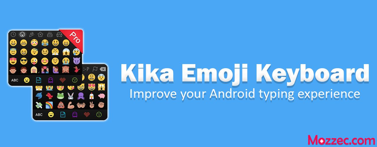Kika Emoji Keyboard Apk 3 4 1469 Download For Android Officially Free Emoji Keyboard Emoji Keyboard
