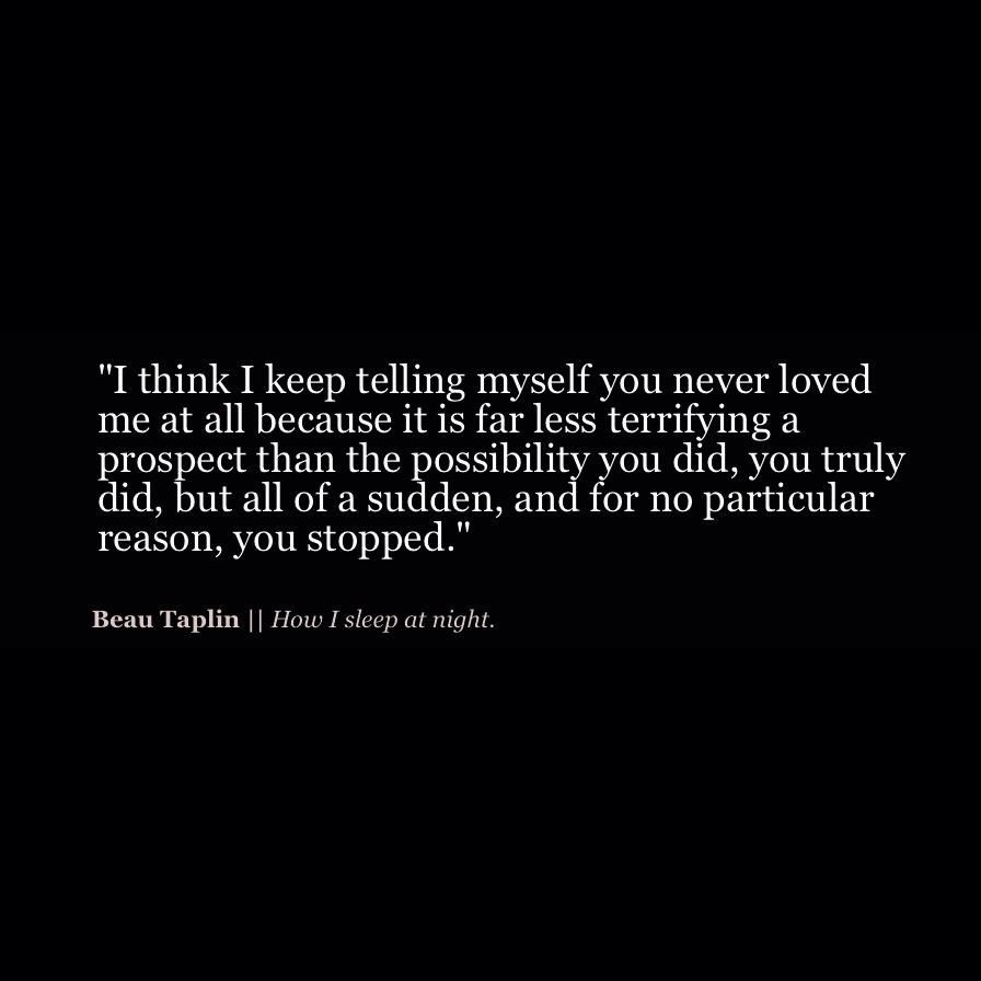 Beau Christopher Taplin How I Sleep At Night Quotes And Poetry