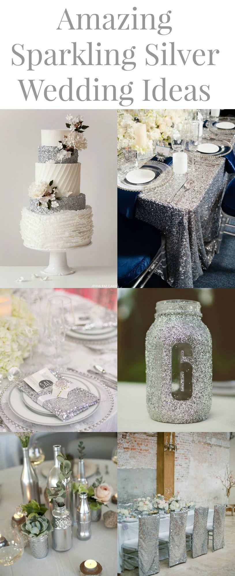 15 Silver Wedding Ideas Silver Wedding Decorations Wedding