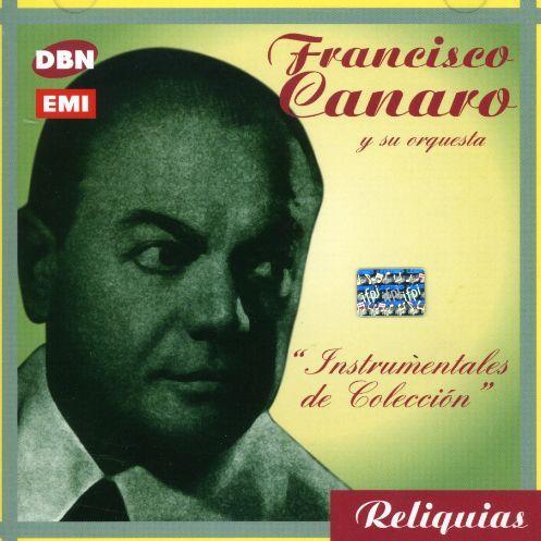 Francisco Canaro - Instrumentales De Coleccion