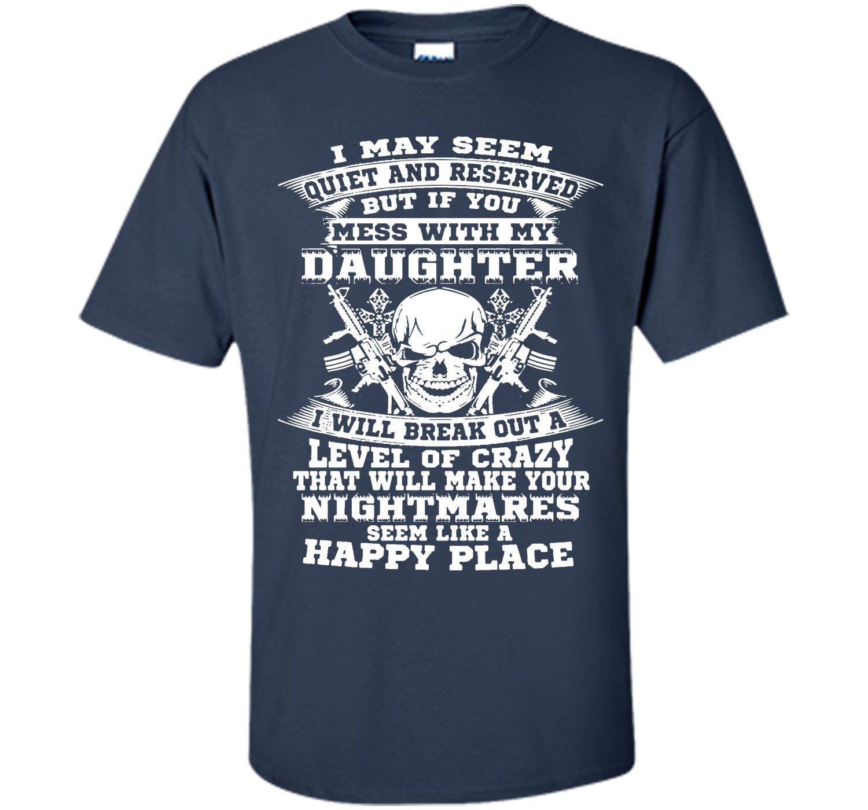 My daughter T-shirt T-Shirt