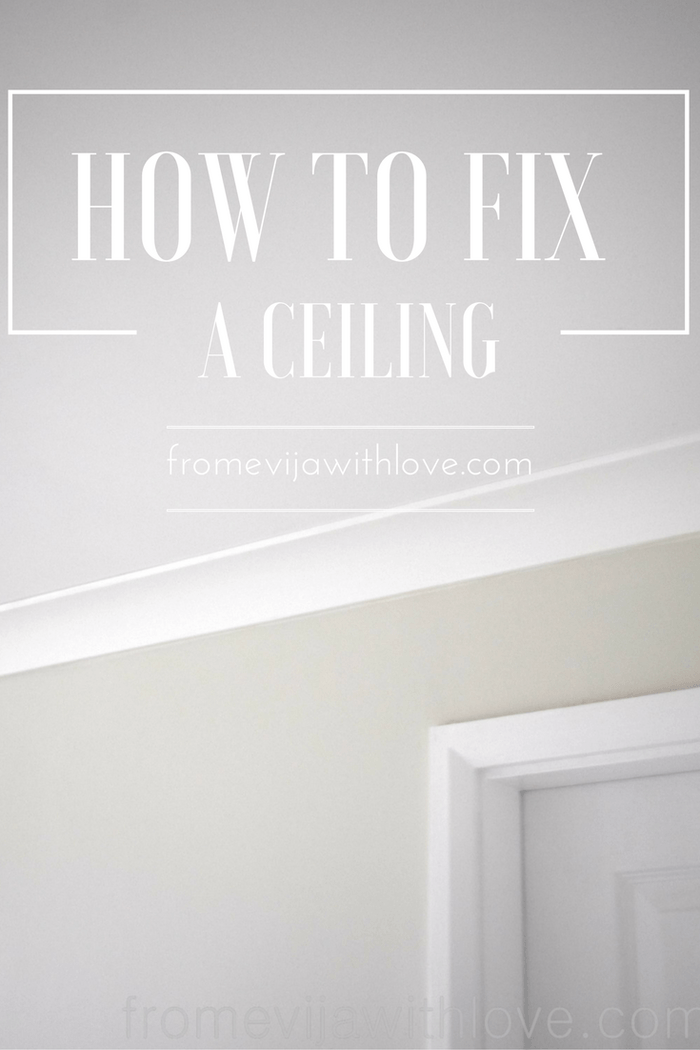 How to Fix and Level a Sagging Ceiling - From Evija with Love
