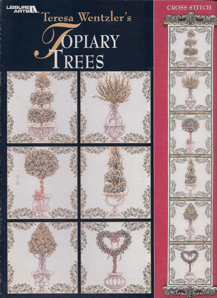 Leisure Arts Cross Stitch booklet:  Teresa Wentzler s   Topiary Trees
