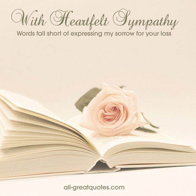 Words Of Sympathy New World: Sympathy Condolences Cards With Heartfelt Sympathy