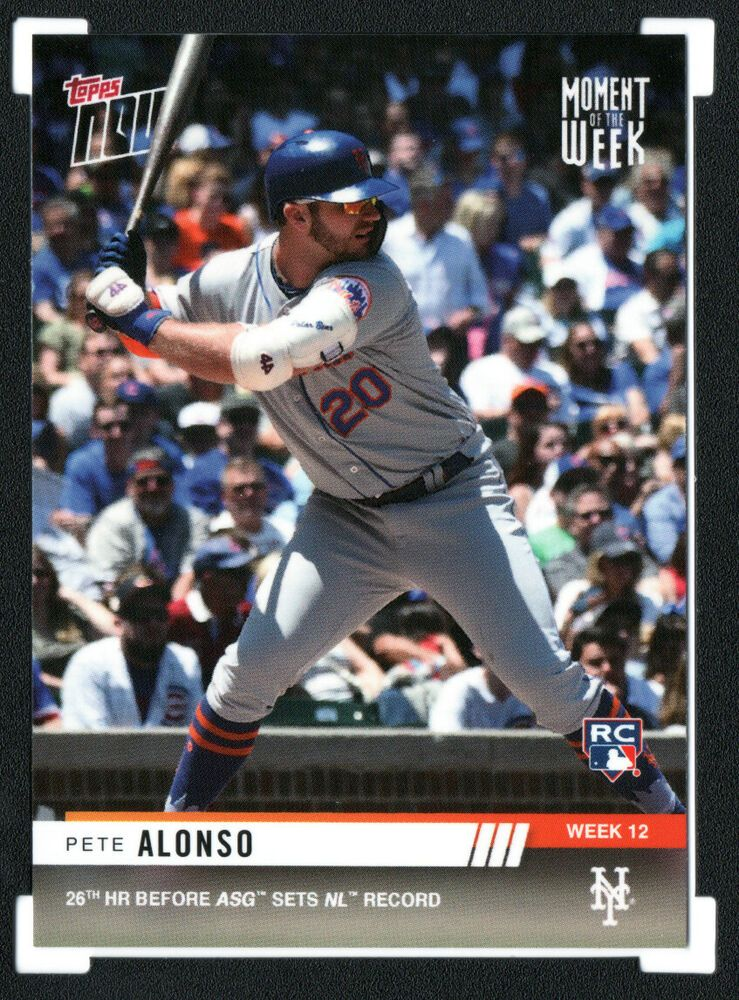 2019 TOPPS NOW #MOW-12 PETE ALONSO 26TH HR BEFORE ASG SET NL RECORD
