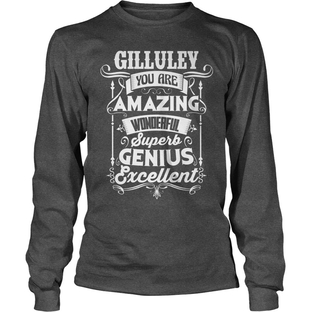 Love GILLULEY Tshirt #gift #ideas #Popular #Everything #Videos #Shop #Animals #pets #Architecture #Art #Cars #motorcycles #Celebrities #DIY #crafts #Design #Education #Entertainment #Food #drink #Gardening #Geek #Hair #beauty #Health #fitness #History #Holidays #events #Home decor #Humor #Illustrations #posters #Kids #parenting #Men #Outdoors #Photography #Products #Quotes #Science #nature #Sports #Tattoos #Technology #Travel #Weddings #Women