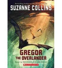 Gregor The Overlander By Suzanne Collins Read This On The Train This Summer So I Could Bond With My 10 Year Old Over It Fantasy Books Suzanne Collins Books