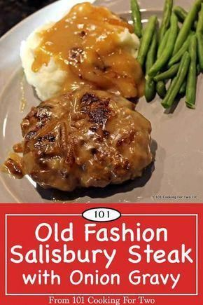 Photo of Old fashion Salisbury Steak with onion gravy will bring back…