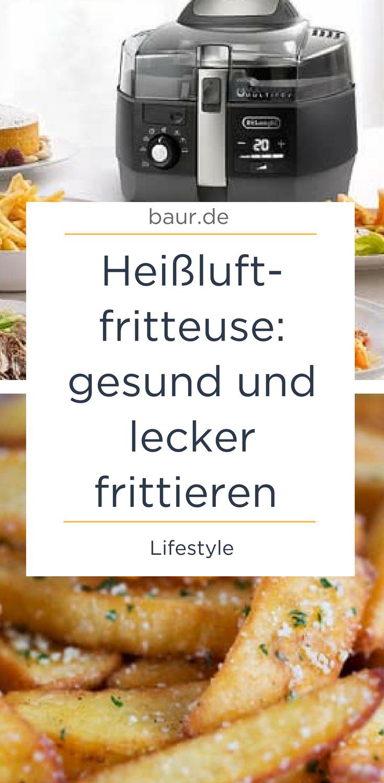 Heißluftfritteuse: gesund und lecker frittieren Alles nur