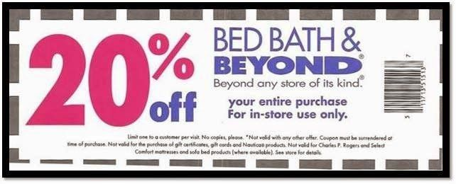 20 Things You Need To Know About Those Famous Bed Bath Beyond Coupons Printable Coupons Free Printable Coupons Online Coupons