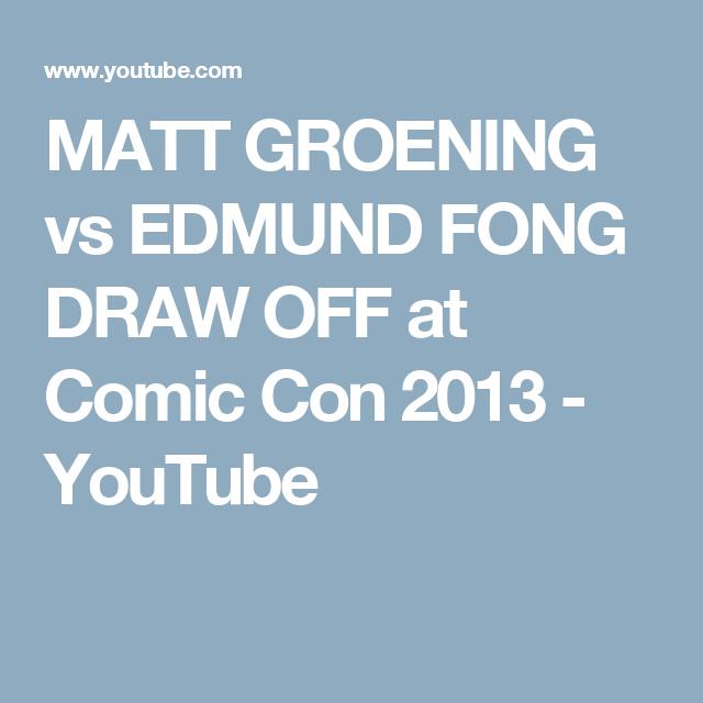 MATT GROENING vs EDMUND FONG DRAW OFF at Comic Con 2013 - YouTube