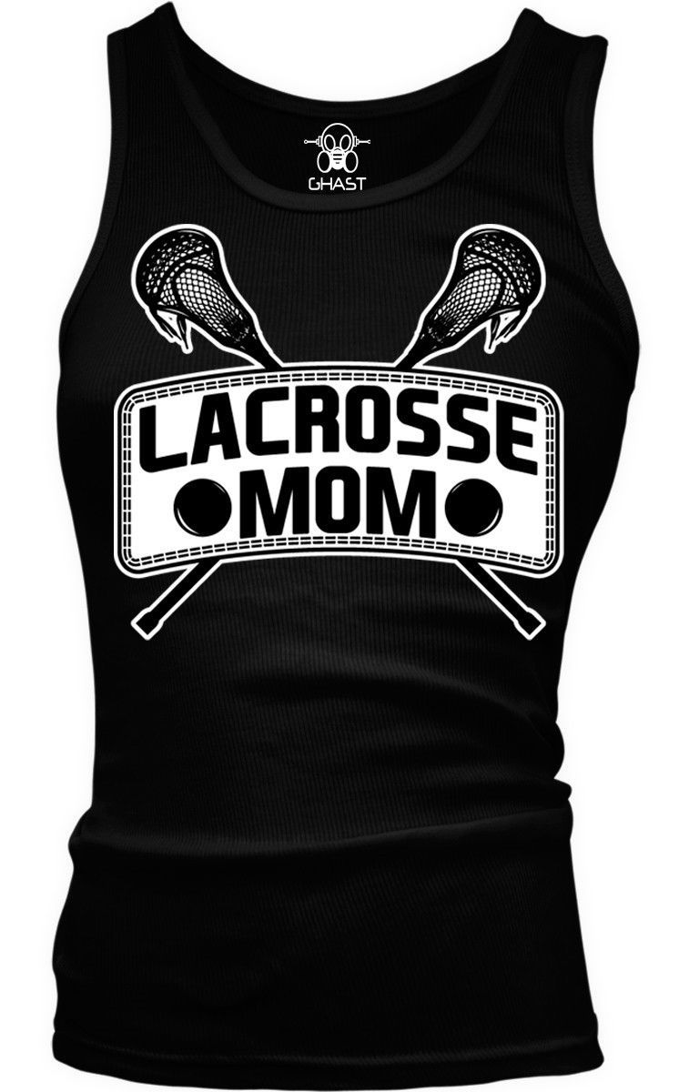 Lacrosse Mom Mother Parent Team Supporter Son Daughter Boy Beater Tank Top