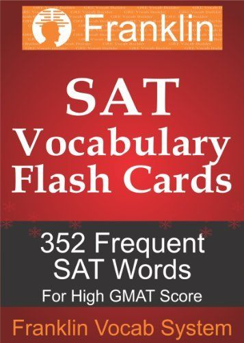 Franklin SAT Vocab Flashcards 352 Frequent SAT Words for High SAT - vocab flashcards