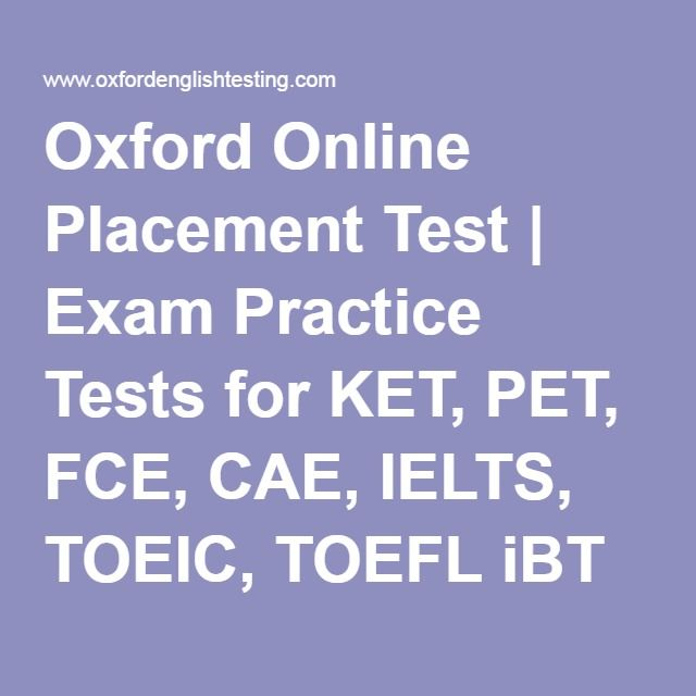 oxford online placement test | exam practice tests for ket, pet, fce ...