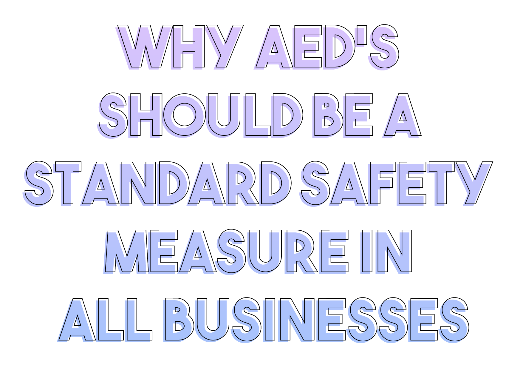 Why AEDs Should Be a Standard Safety Measure in All