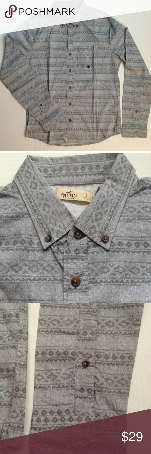 Hollister -Gray Aztec Button Front EL Porto Shirt Hollister - Mens/Guys - Gray Aztec Button Front EL Porto Shirt  Large Gray NWT. *All Over vintage print Button Down Collar Left chest pocket Vintage Hollister wash Muscle fit Hollister Shirts Casual Button Down Shirts