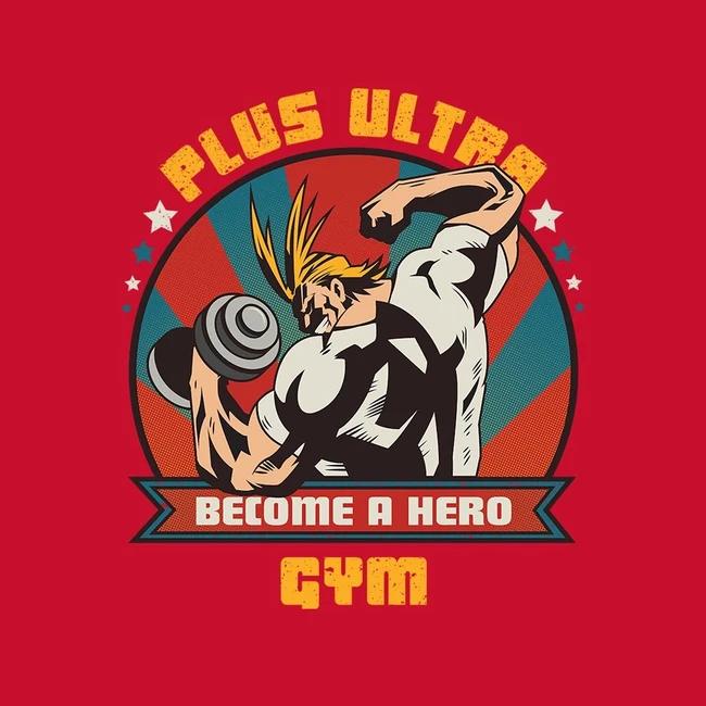 Plus Ultra Gym Hero Hero Tshirt My Hero