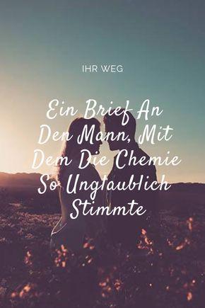 Photo of Ein Brief An Den Mann, Mit Dem Die Chemie So Unglaublich Sti…
