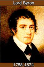 Died, a hero and a soldier, of fever in Greece after fighting in his campaign for Greek independence.  Byron was one of the most celebrated poets in Europe