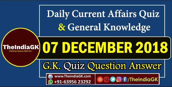 Daily Current Affairs Quiz and General Knowledge PDF 07