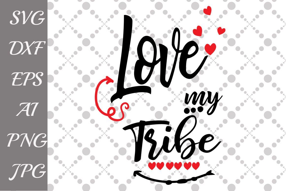 Download Love My Tribe Svg (Graphic) by prettydesignstudio ...