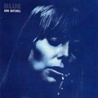 Blue (1971) is the fourth album of Canadian singer-songwriter Joni Mitchell.