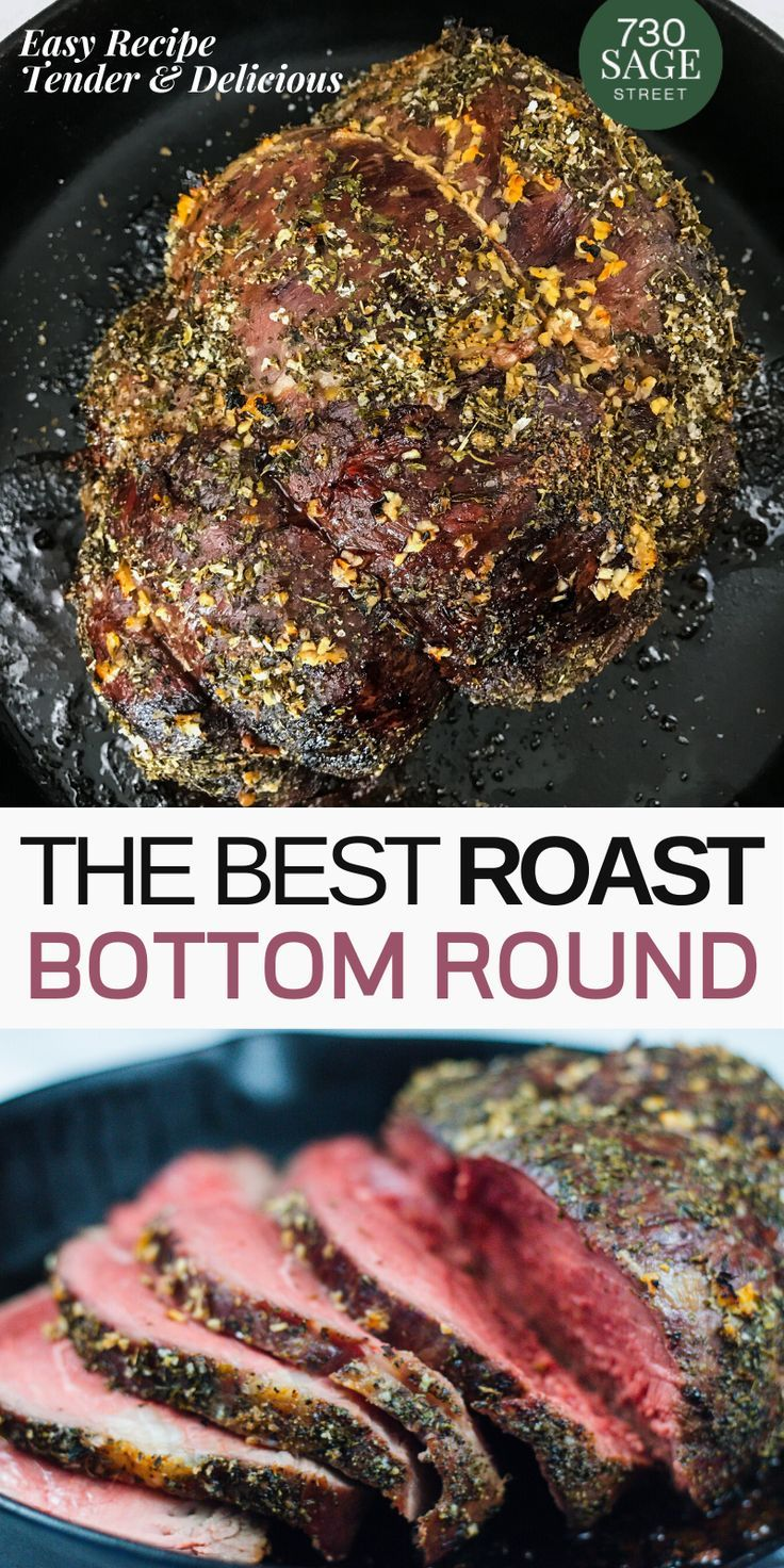 The Best Bottom Round Roast Easy And Tender Roast Beef Recipes Bottom Round Roast Recipes Rump Roast Recipes