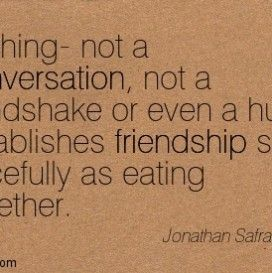 friendship quotes eating together | funny | Friendship Quotes