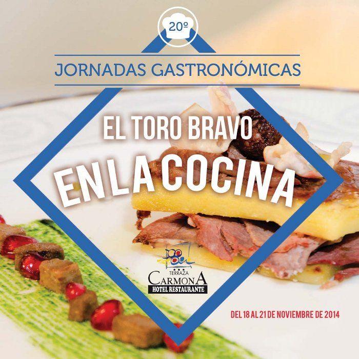 Jornadas El Toro Bravo En La Cocina Terraza Carmona Vera