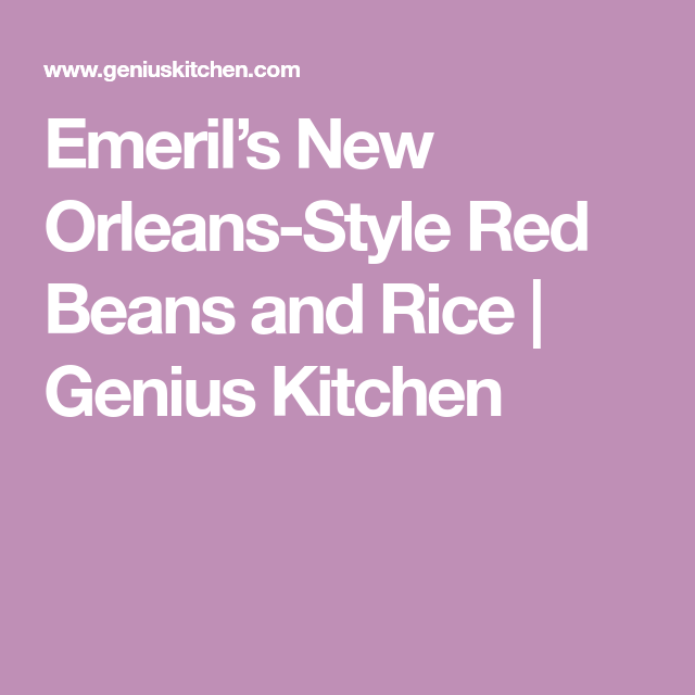 Emeril's New Orleans-Style Red Beans and Rice | Genius Kitchen