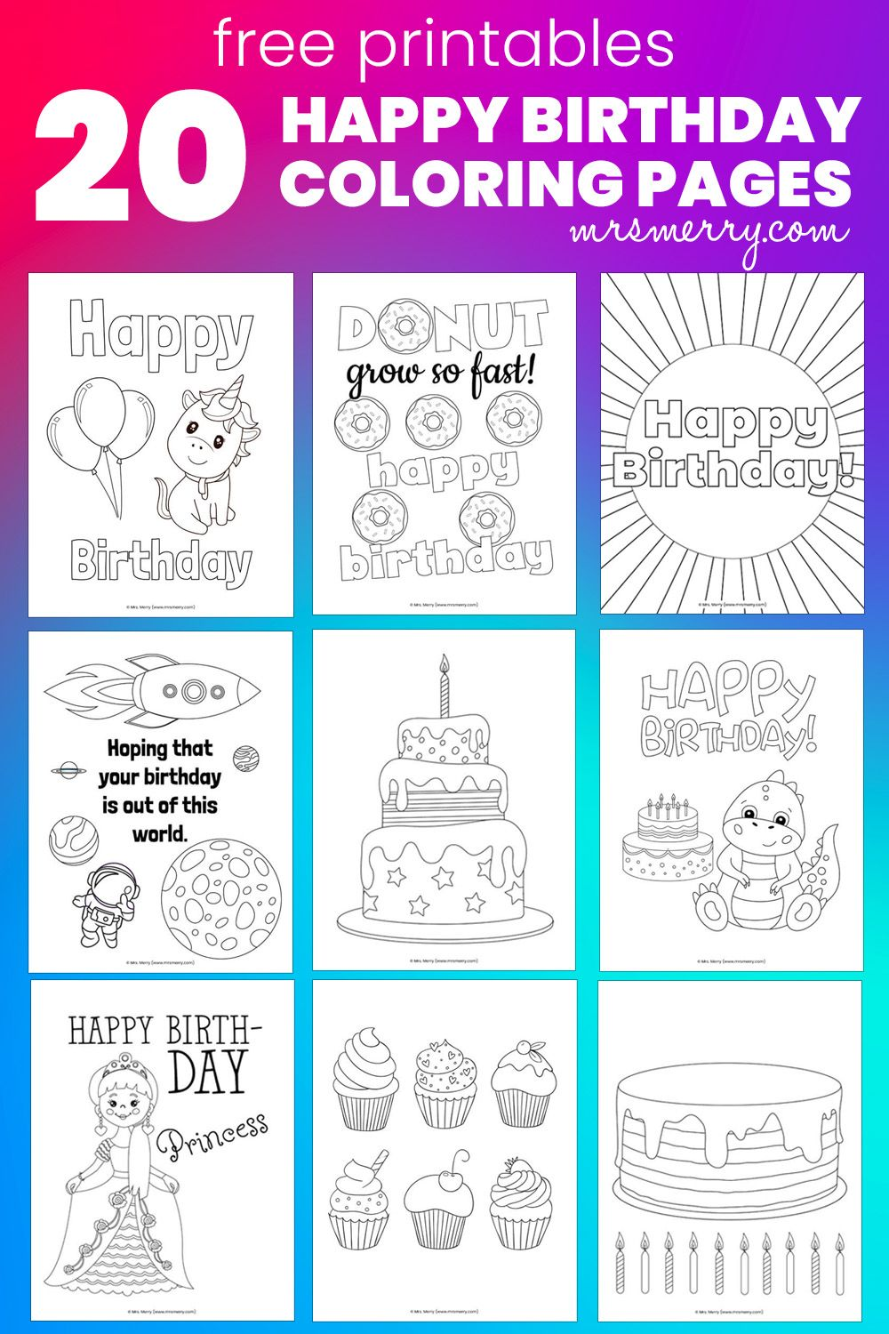 20 Happy Birthday Coloring Pages Free Birthday Coloring Sheets Mrs Merry In 2021 Birthday Coloring Pages Coloring Pages For Kids Happy Birthday Coloring Pages [ 1500 x 1000 Pixel ]