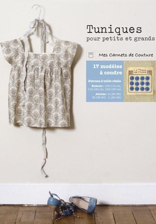 Tuniques Pour Petits Et Grands Tunique Couture Livre Couture