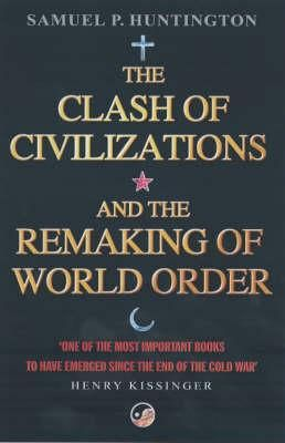 The Clash Of Civilizations The Clash Civilization Huntington