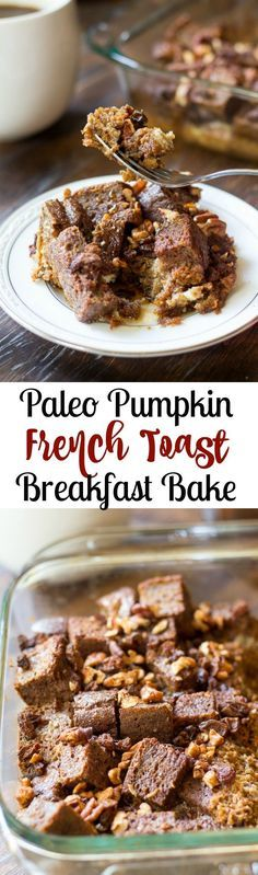 Paleo pumpkin french toast breakfast bake using homemade paleo pumpkin bread makes the perfect fall weekend morning sweet, hearty and healthy breakfast! Gluten free, dairy free