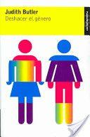 'Deshacer el Género', de Judith Butler. Editorial Paidós.