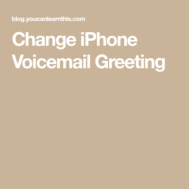 Change iphone voicemail greeting iphoneipad tips pinterest messages change iphone voicemail greeting m4hsunfo