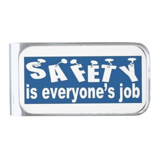 SAFETY is Everyone's Job Money Clip from #zazzle.com/ #stanrail $27.95 -Keep your bills neatly organized with a sleek and classic custom money clip. This money clip is made with high quality brass and plated in premium rhodium. Available in three finishes, select a look that fits your style. Customize a money clip with a monogram, design, or photo for a unique and sophisticated gift perfect for birthdays, holidays, Father's day, weddings and more. #Safety   #Vintage  #moneyclip