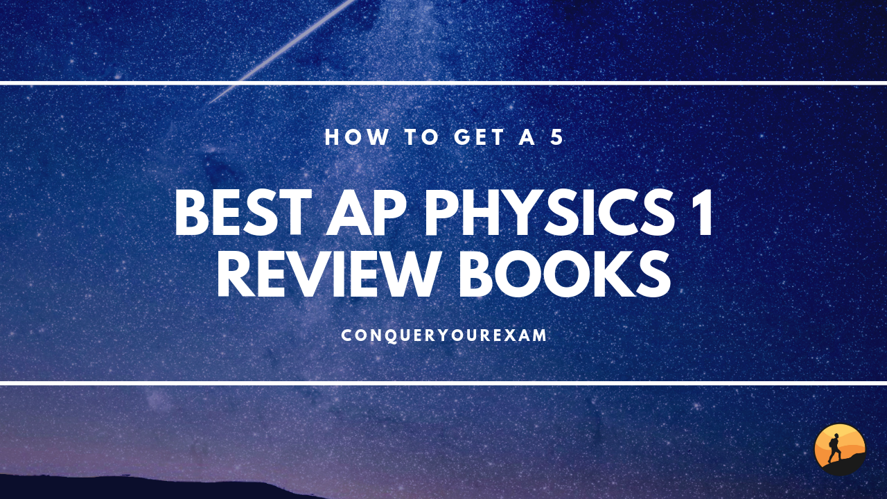 How To Get A 5 In Ap Physics 1